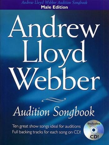 Audition Songs For Male Singers: Andrew Lloyd Webber: Book & Cd