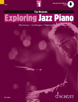 Exploring Jazz Piano 1 Harmony Technique & Improvisation: Book & CD (richards)