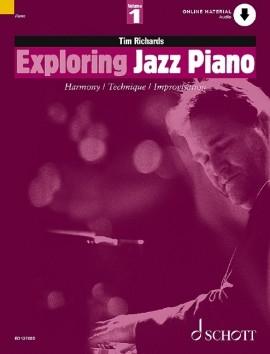 Exploring Jazz Piano 1 Harmony Technique & Improvisation: Book & CD (richards)
