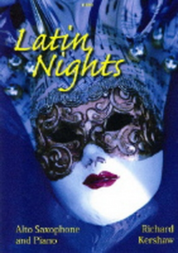 Latin Nights: Alto Saxophone & Piano(Kershaw)