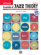 Alfreds Essentials Of Jazz Theory Book: 1: Book & CD