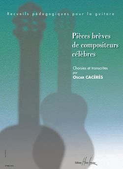 Pieces Breves De Compositeurs Celebres: Guitar