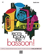 Learn To Play The Bassoon (Eisenhauer)
