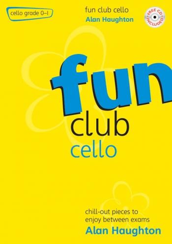 Fun Club: Cello Grade 0-1: Student Book & Cd (Haughton) (Mayhew)