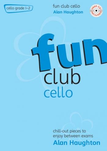 Fun Club: Cello Grade 1-2: Student Book & Cd (Haughton) (Mayhew)