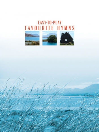Easy To Play Favourite Hymns: Piano