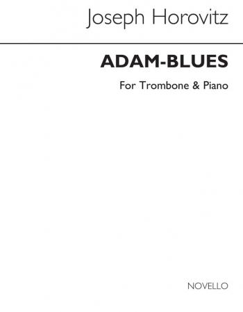 Adam Blues: Trombone and Piano (Novello)