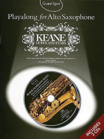 Guest Spot: Keane Hopes And Fears: Alto Sax: Book & CD