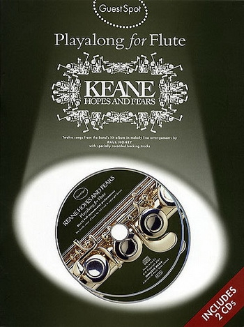 Guest Spot: Keane Hopes And Fears: Flute: Book & CD