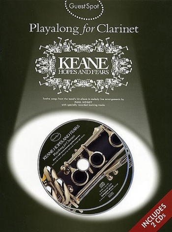 Guest Spot: Keane Hopes And Fears: Clarinet: Book & CD