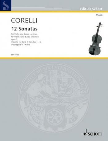 Violin 12 Sonatas Op 5: Vol 1 Sonatas 1-6 Violin & Piano (jensen) (Schott)