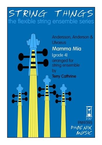 String Things - Mamma Mia - String Ensemble - Score and Parts - Grade 4