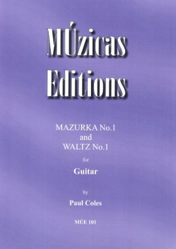 Mazurka and Waltz No 1: Guitar