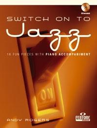 Switch On To Jazz: Clarinet: Book & CD