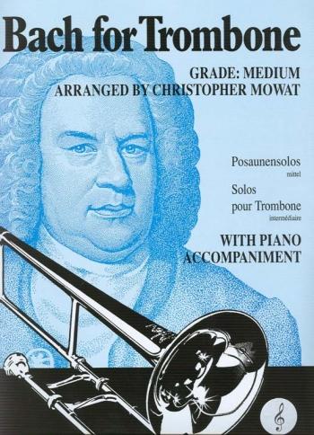 Bach For Trombone & Piano: Treble Clef (Brasswind)