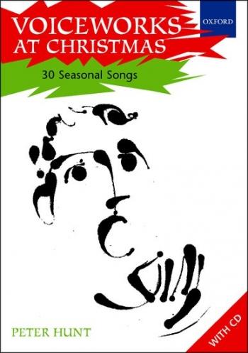 Voiceworks At Christmas: 30 Seasonal Songs