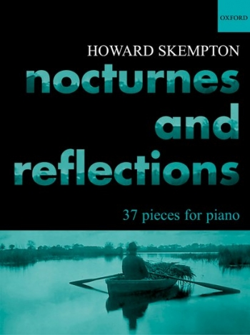 Nocturnes and Reflections: Piano (Oxford Ed)