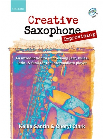 Creative Saxophone Improvising: Alto Or Tenor: Tutor