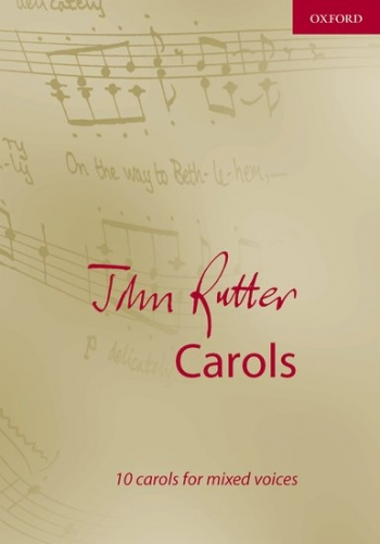 John Rutter Carols: 10 Carols For Mixed Voices (OUP)