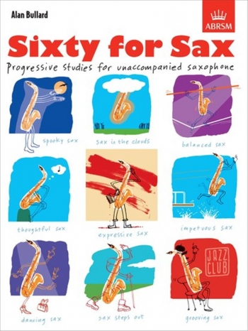 Sixty For Sax: Studies (Bullard) (ABRSM)
