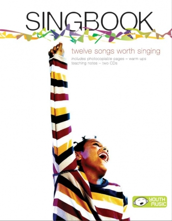 Singbook: 12 Songs Worth Singing: Resource Pack includes 2 cds