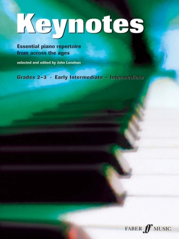 Keynotes: Grade 2-3: Early - To - Intermediate : Piano