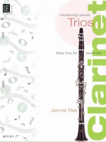 Introducing Clarinet Trios (James Rae)