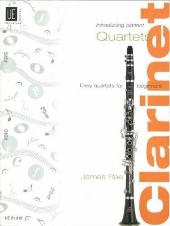 Introducing Clarinet Quartets : Score And Parts (James Rae)