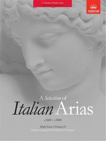 Selection Of Italian Arias: Vol 2: 1600-1800: High Voice (ABRSM)