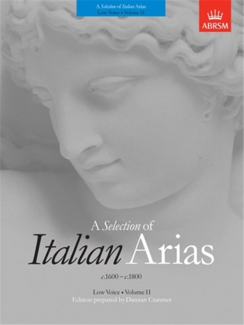 Selection Of Italian Arias: Vol 2: 1600-1800: Low Voice (ABRSM)