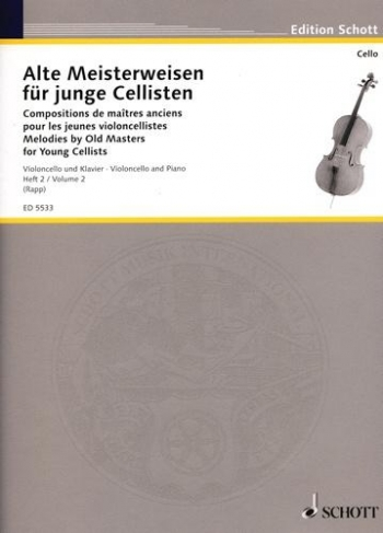 Melodies By Old Masters For Young Cellists: 2