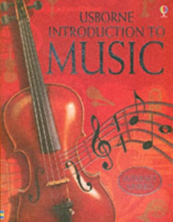 Usborne: Internet Linked Introduction To Music: Text Book
