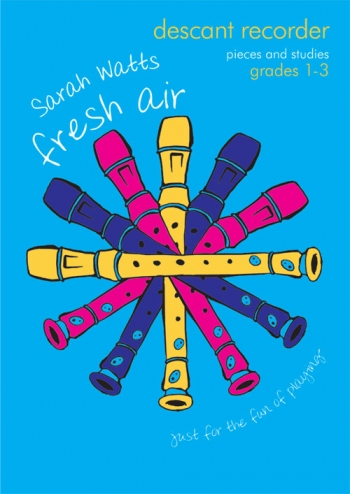 Fresh Air: Pieces And Studies: Grade 1-3: Descant Recorder And Piano