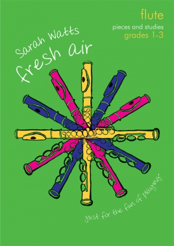 Fresh Air: Pieces And Studies: Grade 1-3: Flute (Watts)