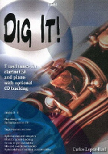 Dig It: 7 Cool Tunes: Clarinet Or Ensemble: Book & CD