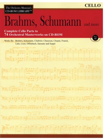 Orchestra Cd Rom Libarary: Cello: Vol 3: Brahms, Schubert