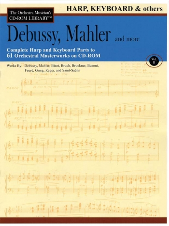 Orchestra Cd Rom Libarary: Harp Keyboard: Vol 2: Debussy, Mahler