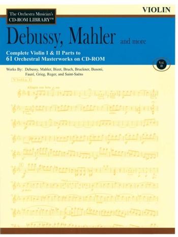 Orchestra Cd Rom Libarary: Violin 1 and 2: Vol 2: Debussy, Mahler