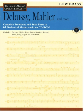 Orchestra Cd Rom Libarary: Low Brass: Vol 2: Debussy, Mahler