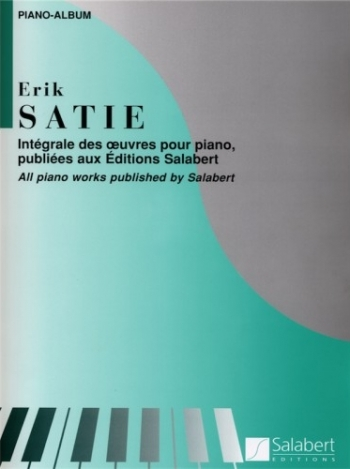 Satie Piano Album: All Works Published By Salabert