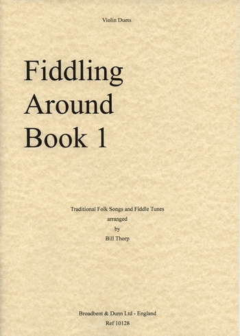 Fiddling Around: Book 1: Violin: Duet