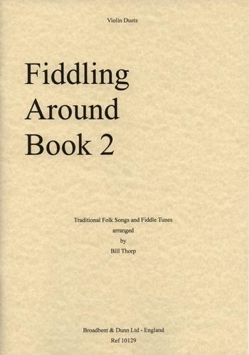 Fiddling Around: Book 2: Violin: Duet