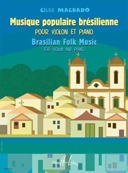 Musique Populaire Bresilienne: Brazilian Folk Music: Machado