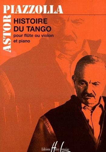 Histoire Du Tango: Flute Or Violin & Piano (Lemoine)