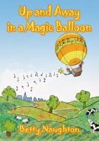 Up and Away In A Magic Balloon: Piano