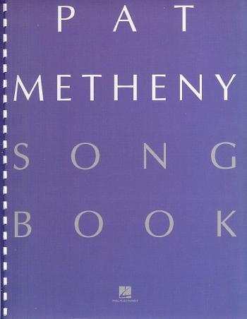 Pat Metheny: Songbook: Piano Vocal Guitar
