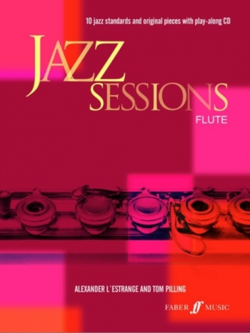 Jazz Sessions: Flute: Book & CD