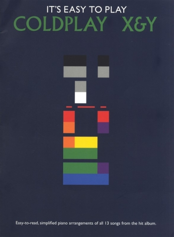 Coldplay: X + Y: Easy To Play: Piano Vocal Guitar