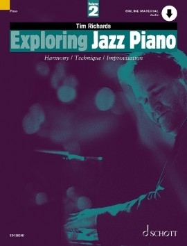 Exploring Jazz Piano 2 Harmony Technique & Improvisation: Book & CD (richards)