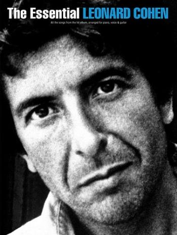 The Essential Leonard Cohen: Piano Vocal Guitar